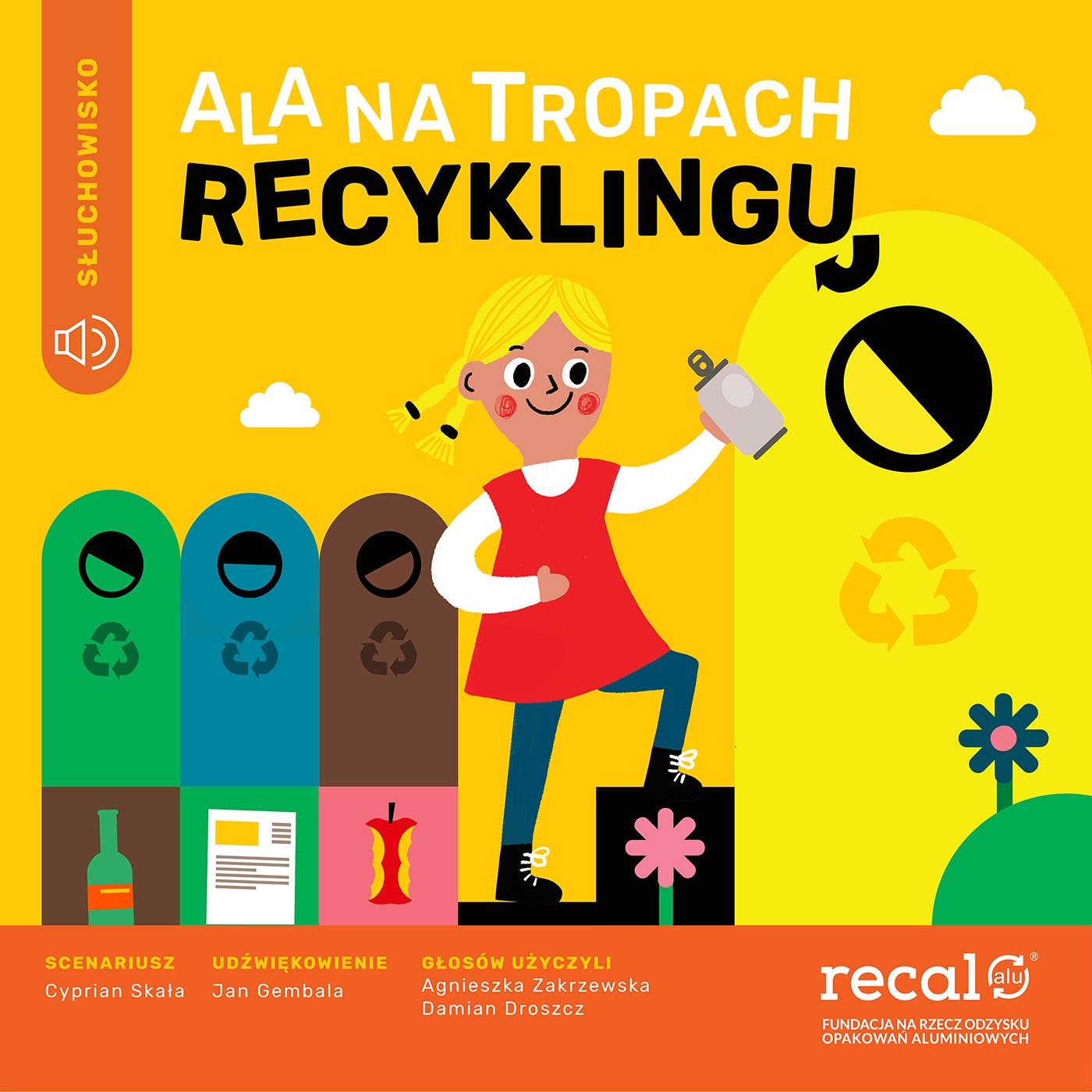 Ala na tropach recyklingu
