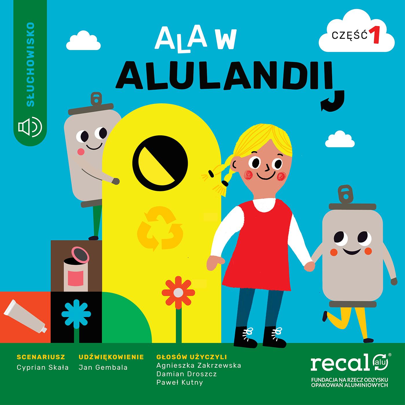 Ala w Alulandii – Część 1